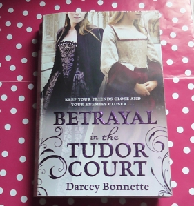 Betrayal in the Tudor Court  (1)